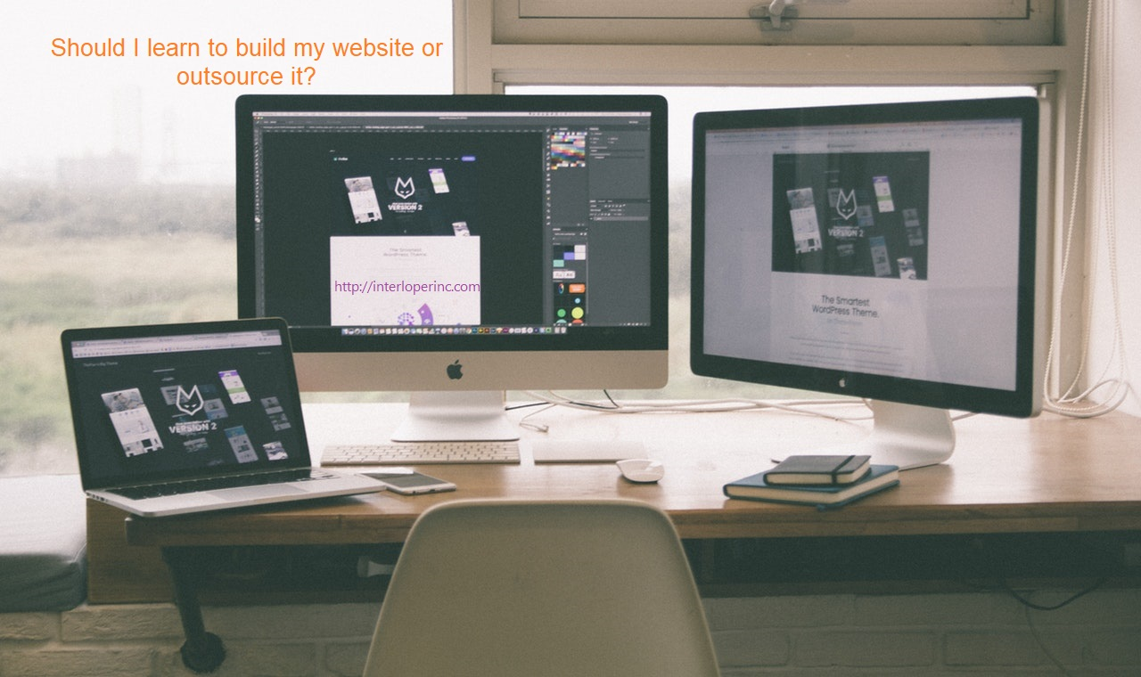 Should I learn to build my website or outsource it?