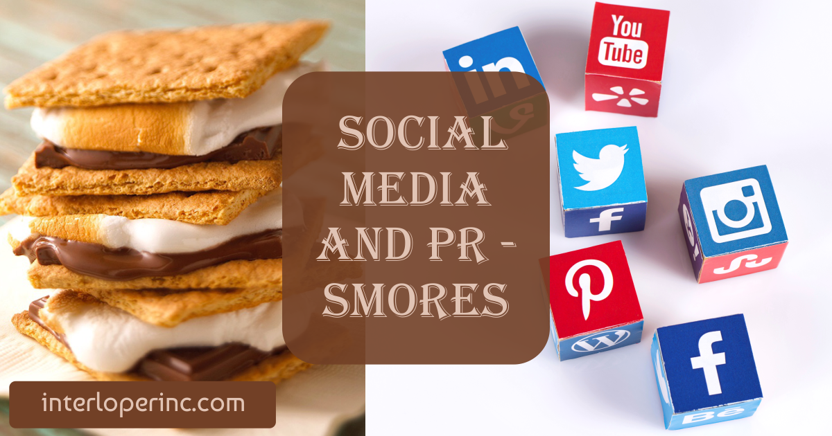 Social Media and PR are like Smores